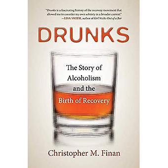 Fyllon: Historien om alkoholism och födelsen av återhämtning