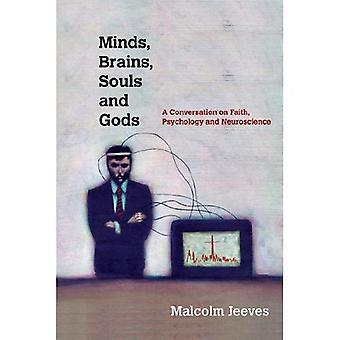 Minds, Brains, Souls and Gods