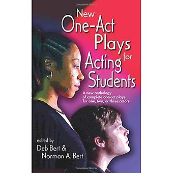 New One-act Plays for Acting Students: A New Anthology of Complete One-act Plays for One, Two or Three Actors
