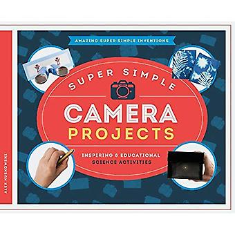 Super Simple Camera Projects:: Inspiring & Educational Science Activities (Amazing Super Simple Inventions)