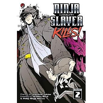 Ninja Slayer dödar Vol. 2