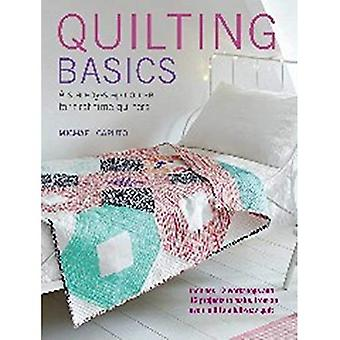 Quilting Basics - A step-by-step course for first-time quilters