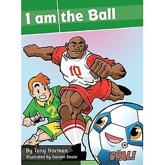 Soy la bola: nivel 2 (¡gol! Serie)