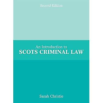 Introduction to Scots Criminal Law