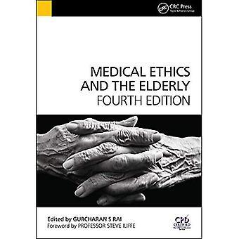 Lääketieteen etiikan ja vanhusten, 4th Edition (Rai, lääketieteen etiikan ja eläkeläiset)