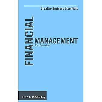 Financial Management (Creative Business Essentials)