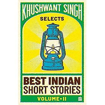 Khushwant Singh velger beste indiske Short Stories: v. 2 (Vol. 1)