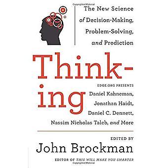 Denken: Die neue Wissenschaft der Entscheidungsfindung, Problemlösung und Vorhersage