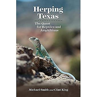 Herping Texas: The Quest for Reptiles and Amphibians� (Myrna and David K. Langford Books on Working Lands)