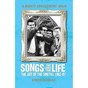 Chansons qui ont sauvé la vie - The Art of The Smiths 1982-87 (édition révisée)