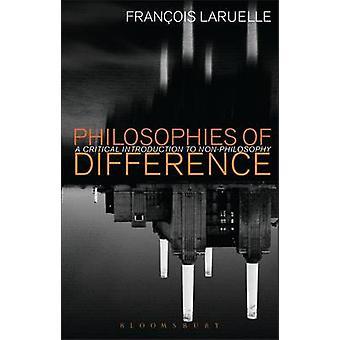 Filosofieën van verschil door Laruelle & Francois