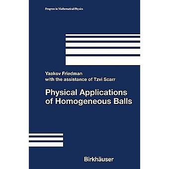 Physical Applications of Homogeneous Balls by Scarr & Tzvi