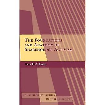 Foundations and Anatomy of Shareholder Activism by Chiu & Iris HY