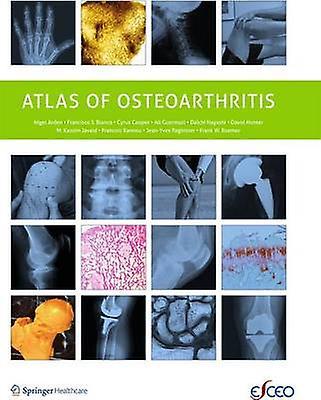 Atlas of Osteoarthritis by Arden & Nigel
