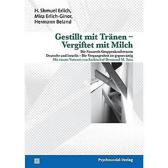 Gestillt Mit Tranen  Vergiftet Mit Milch by Erlich & H. Shmuel