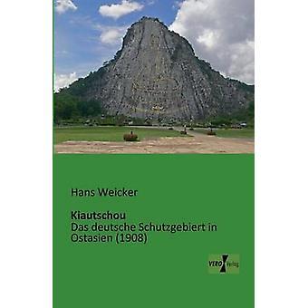 Kiautschou por Weicker & Hans