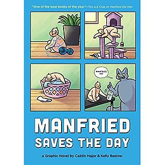 Manfried Saves the Day: A Graphic Novel by Caitlin Major and Kelly Bastow (Manfried Graphic Novel)