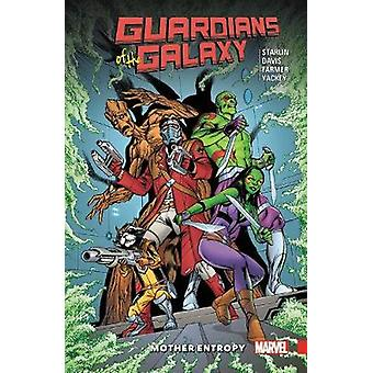 Guardians Of The Galaxy - Mother Entropy by Jim Starlin - 978130290488