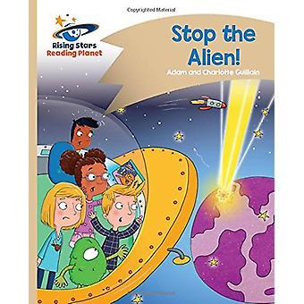 Reading Planet - Stop the Alien! - Gold - Comet Street Kids by Adam Gu