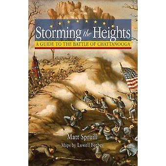 Storming the Heights  - A Guide to the Battle of Chattanooga Book