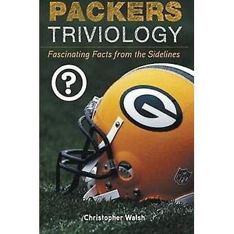 Packers Triviology - Fascinating Facts from the Sidelines by Christoph
