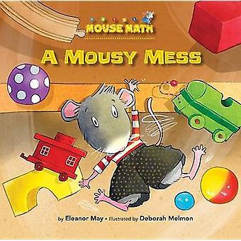 A Mousy Mess by Laura Driscoll - Deborah Melmon - 9781575656472 Book
