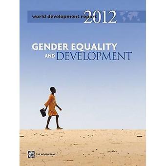 World Development Report - jämställdhet och utveckling - 2012 av Wo