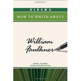 Bloom gewusst wie: schreiben Sie über William Faulkner
