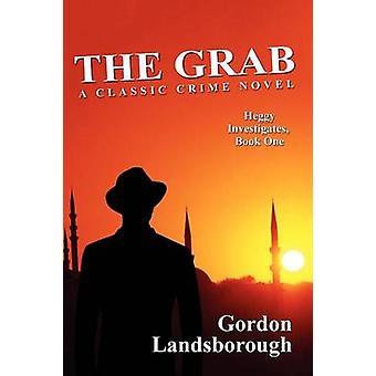 The Grab A Classic Crime Novel Heggy Investigates Book One by Landsborough & Gordon