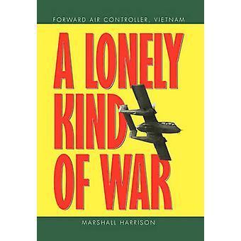 Eine einsame Art des Krieges durch Harrison & Marshall