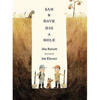 Sam und Dave Dig a Hole von Mac Barnett
