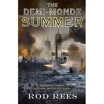 The DemiMonde Summer by Rod Rees