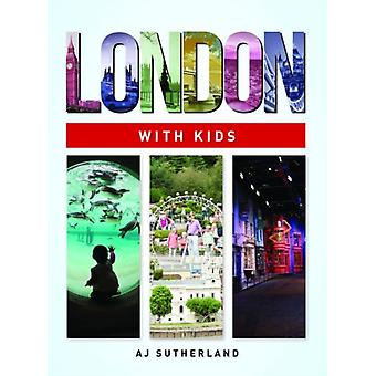 London with Kids (Paperback) by Sutherland Angela