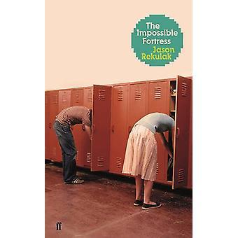 La fortaleza imposible por Jason Rekulak - libro 9780571330621