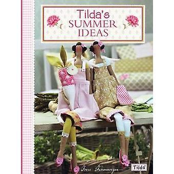 Tilda's Summer Ideas by Tone Finnanger - 9780715338643 Book