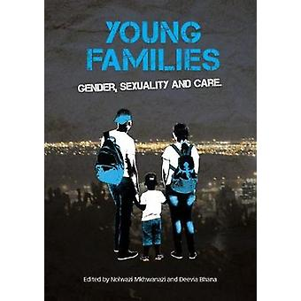 Young families - Gender - sexuality and care by Young families - Gender