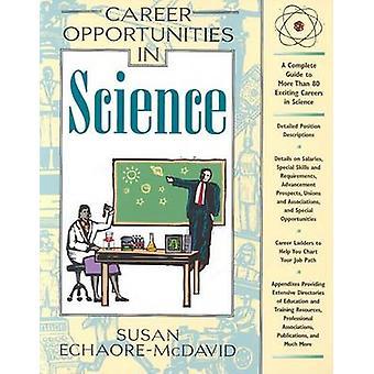 Career Opportunities in Science by Susan Echaore-McDavid - 9780816049