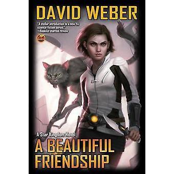 A Beautiful Friendship by David Weber - 9781451638264 Book