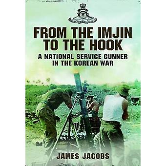 From the Imjin to the Hook by James Jacobs - 9781781593431 Book