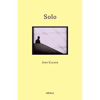 Solo by John Calder - 9781846880698 Book