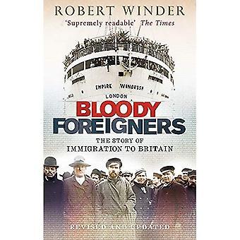 Bloedige buitenlanders: Het verhaal van de immigratie naar Groot-Brittannië