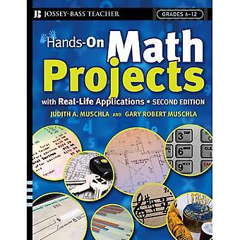 Hands-on Math Projects with Real-Life Applications (JB Ed: Hands On)