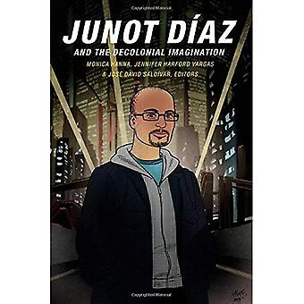 Junot Do�az and the Decolonial Imagination