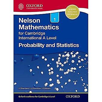 Sannolikhet och statistik 1 för Cambridge International A nivå