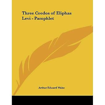 Three Credos of Eliphas Levi - Pamphlet