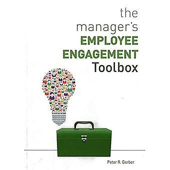 The Manager's Employee Engagement Toolbox