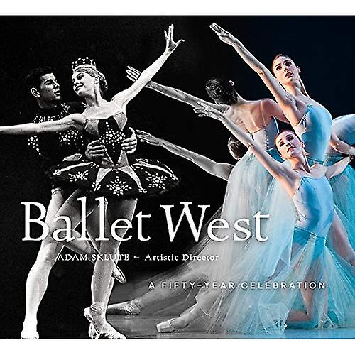 Ballet West  A Fifty-Year Celebration