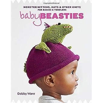 Bébé bestioles: Monster mitaines, chapeaux & autres tricots pour bébés et tout-petits