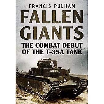 Giganti caduti: Il debutto di combattimento del carro armato T-35A
