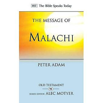 The Message of Malachi (Bible Speaks Today) (The Bible Speaks Today)